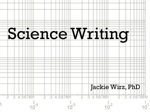 Science Writing Jackie Wirz, PhD
