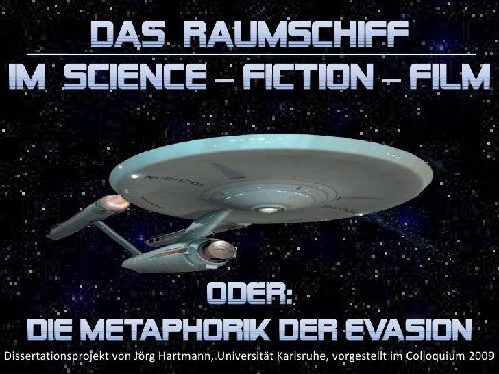 Das Raumschiff im SF-Film - Die Metaphorik der Evasion
