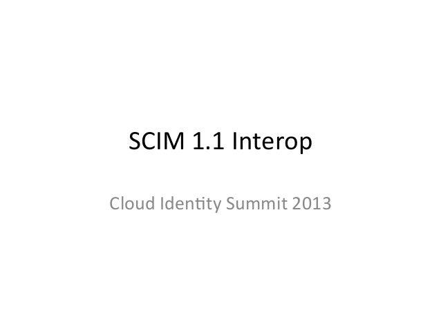 CIS13: SCIM Interop