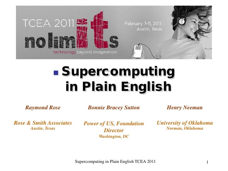 SuperComputing in Plain English TCEA2011