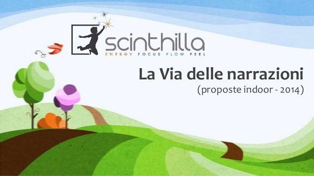 Scinthilla: la via delle narrazioni