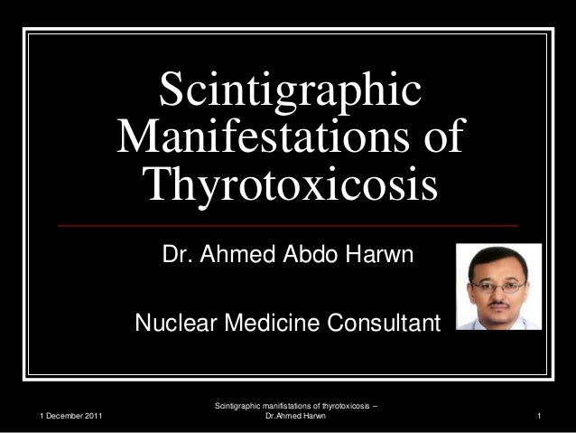 Scintigraphic manifistation of thyrotoxicosis