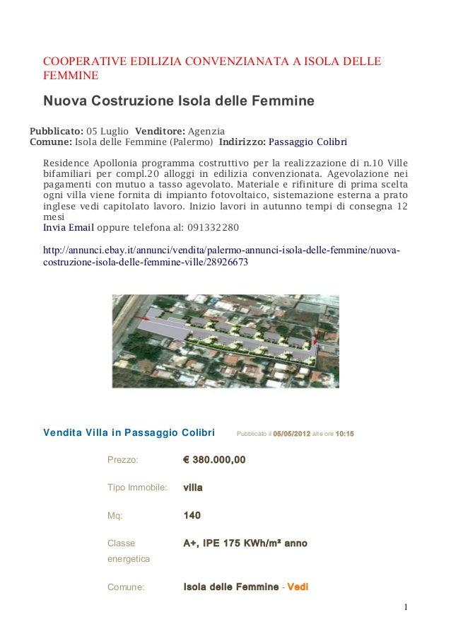 COOPERATIVE EDILIZIA CONVENZIANATA A ISOLA DELLE FEMMINE  Nuova Costruzione Isola delle Femmine Pubblicato: 05 Luglio Vend...