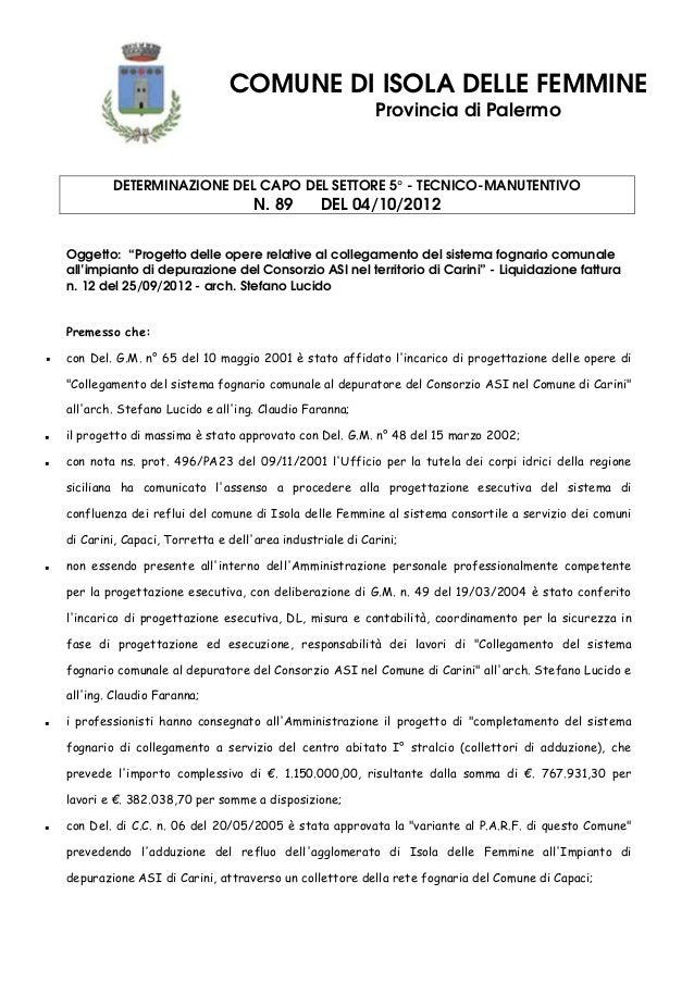 COMUNE DI ISOLA DELLE FEMMINE Provincia di Palermo DETERMINAZIONE DEL CAPO DEL SETTORE 5° - TECNICO-MANUTENTIVO N. 89 DEL ...