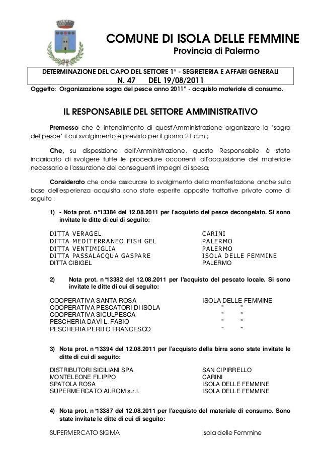 COMUNE DI ISOLA DELLE FEMMINE Provincia di Palermo DETERMINAZIONE DEL CAPO DEL SETTORE 1° - SEGRETERIA E AFFARI GENERALI N...