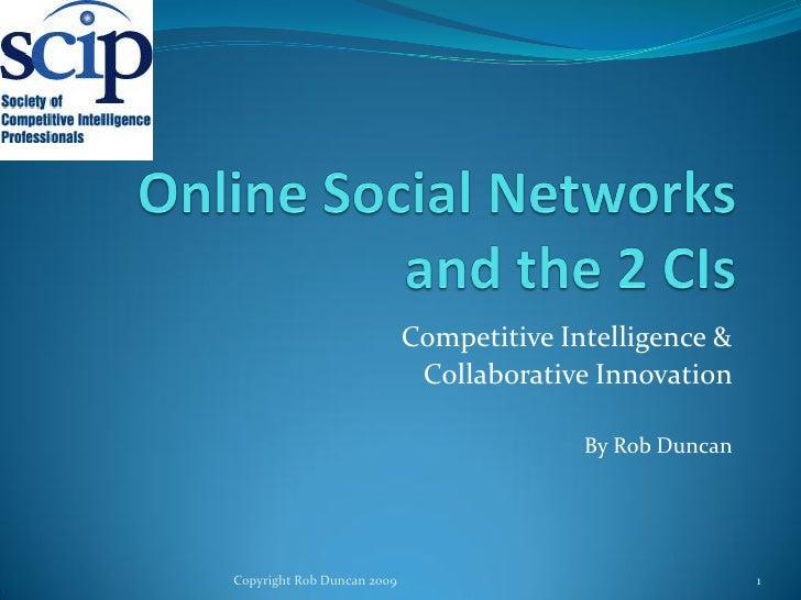Online Social Networks And The 2 C Is   Competitive Intelligence & Collaborative Innovation