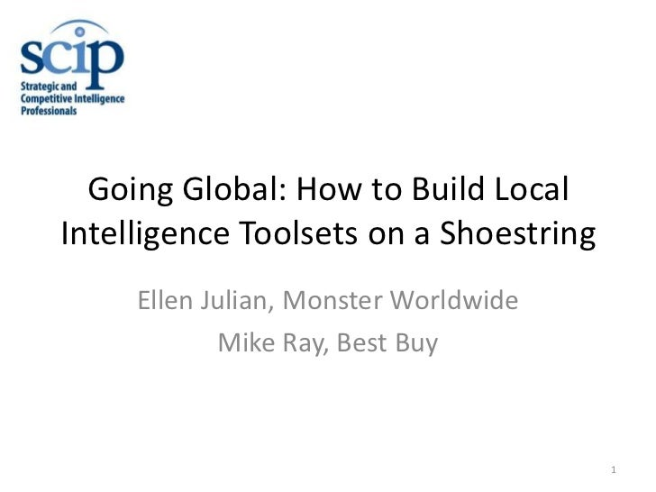 SCIP11 Going Global - How to Build Local Intelligence Toolsets on a Shoestring