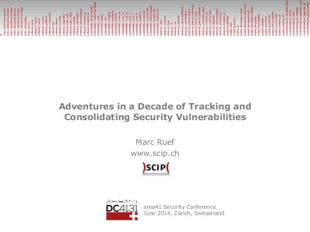 Adventures in a Decade of Tracking and Consolidating Security Vulnerabilities