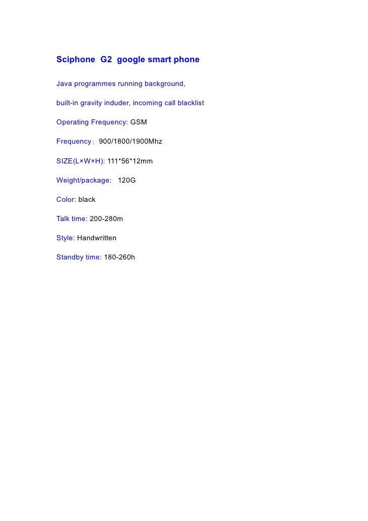 Sciphone G2 google smart phone  Java programmes running background,  built-in gravity induder, incoming call blacklist  Op...