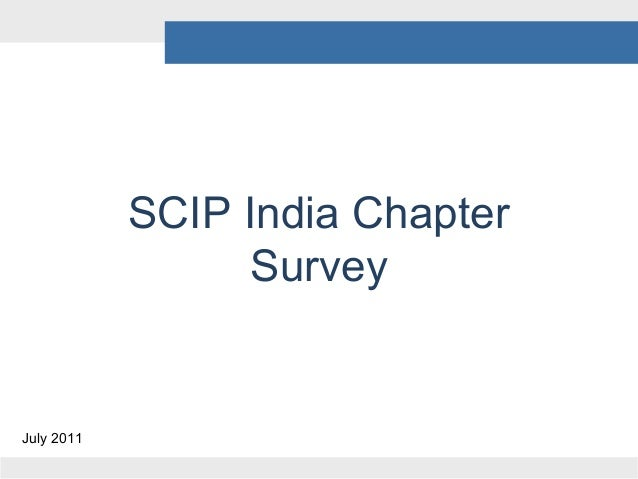 SCIP India Chapter Survey  July 2011