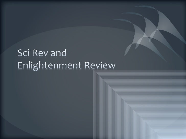 Sci rev and enlightenment review