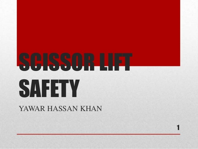Scissor lift safety
