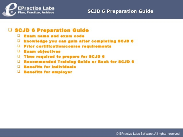 SCJD 6 Preparation Guide SCJD 6 Preparation Guide     Exam name and exam code     knowledge you can gain after completi...