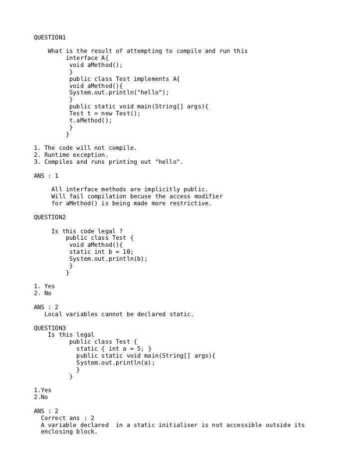 QUESTION1    What is the result of attempting to compile and run this         interface A{          void aMethod();       ...