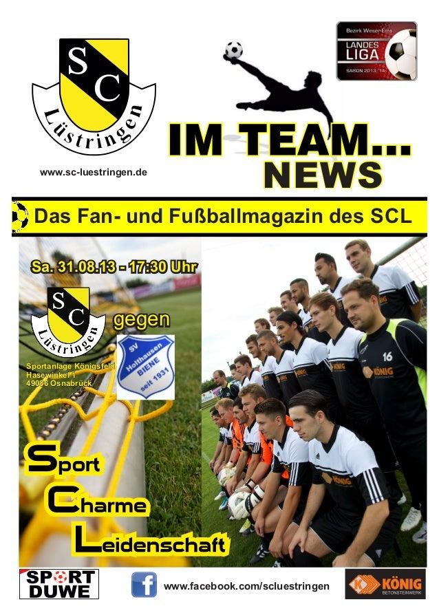NEWS  www.sc-luestringen.de  Das Fan- und Fußballmagazin des SCL Sa. 31.08.13 - 17:30 Uhr  gegen Sportanlage Königsfeld Ha...