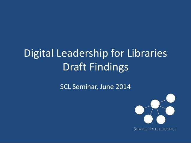 SCL digital leadership - trends and recommendations slides June 2014