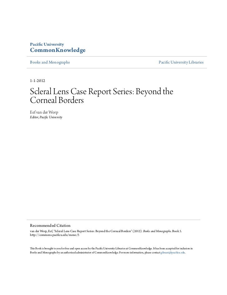 Scleral lens case report series  beyond the corneal borders
