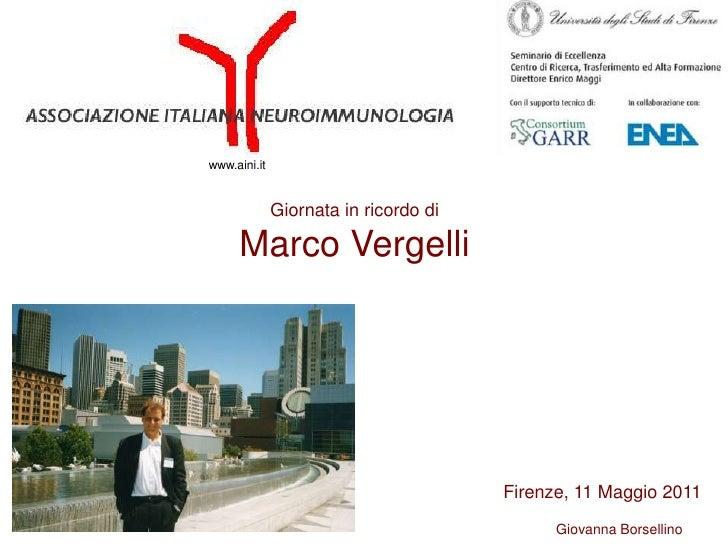 www.aini.it              Giornata in ricordo di     Marco Vergelli                                       Firenze, 11 Maggi...