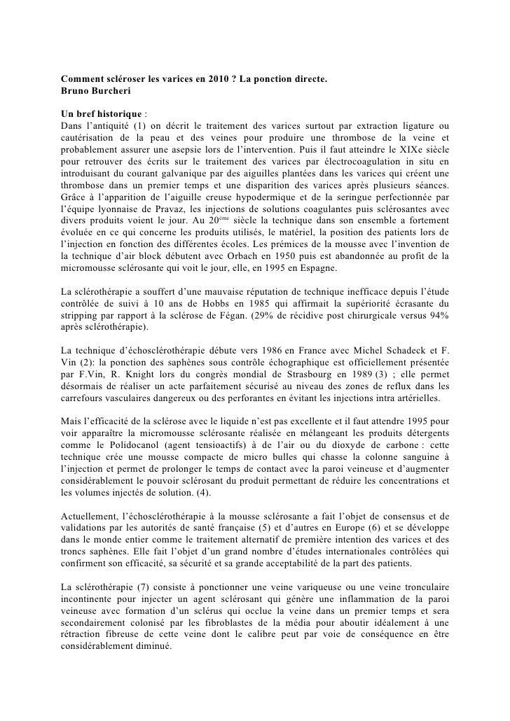 Comment scléroser les varices en 2010 ? La ponction directe. Bruno Burcheri  Un bref historique : Dans l'antiquité (1) on ...
