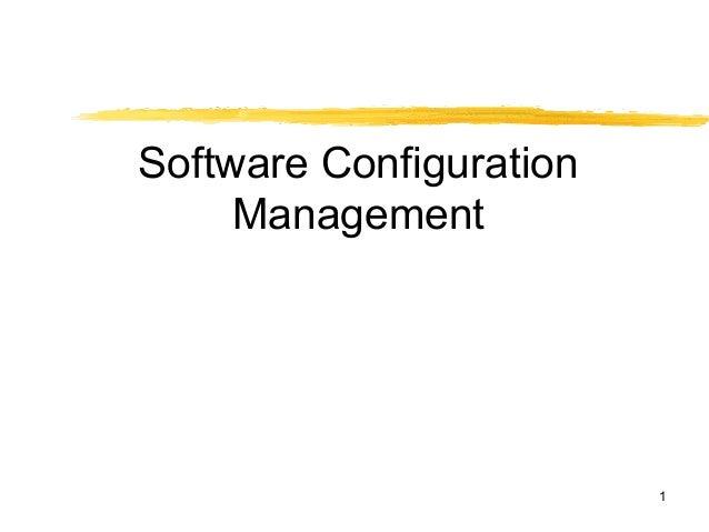1Software ConfigurationManagement
