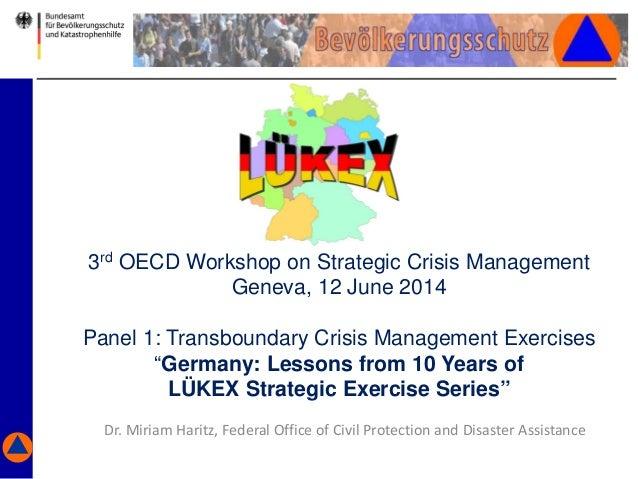 "3rd OECD Workshop on Strategic Crisis Management Geneva, 12 June 2014 Panel 1: Transboundary Crisis Management Exercises ""..."