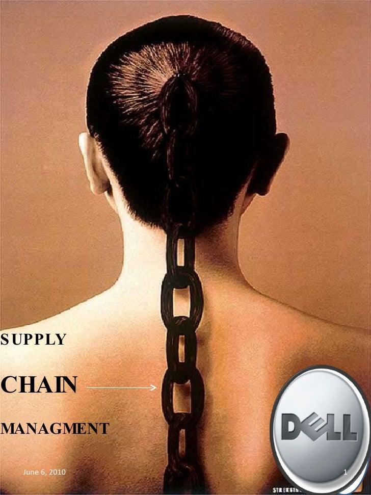 Supply chain management of DELL,by Aviroop Banik,Rizvi Institutes of Management studies,Bandra(W),Mumbai.