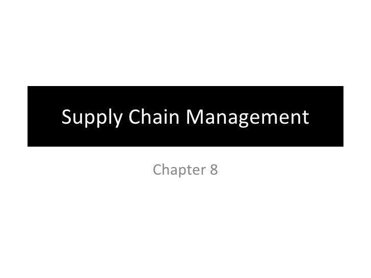 Supply Chain Management Chapter 8