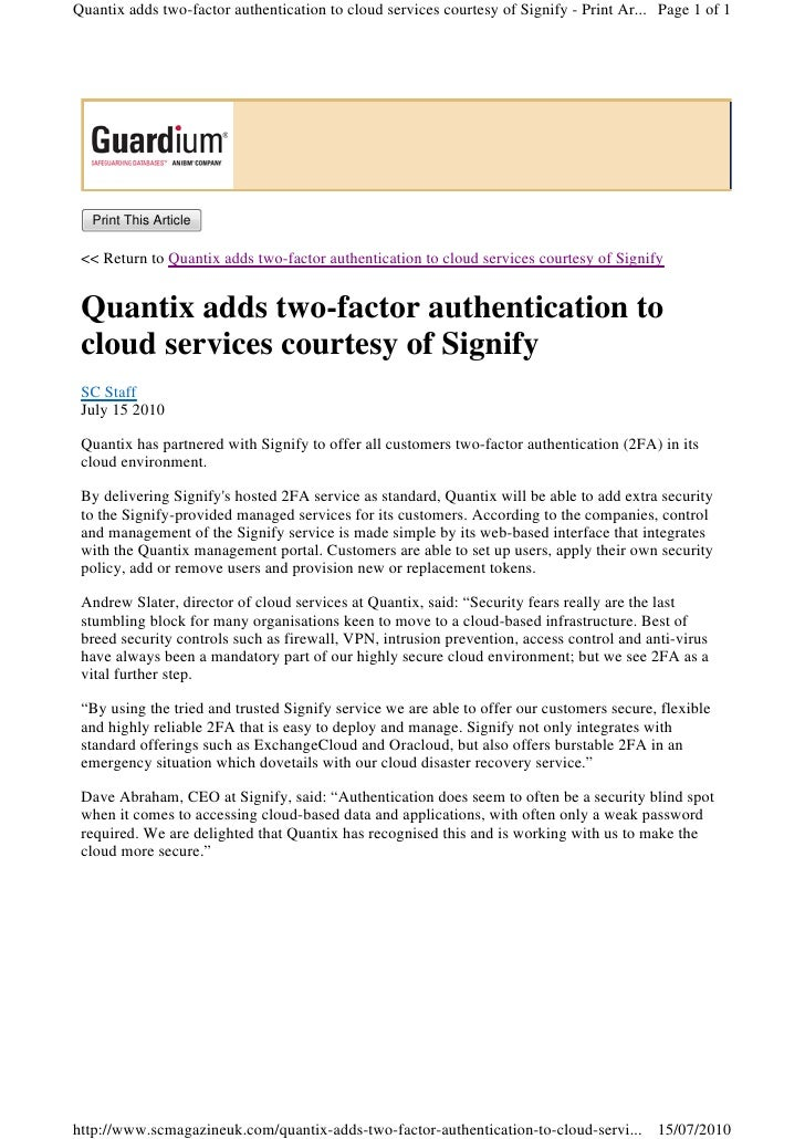 Quantix adds two-factor authentication to cloud services courtesy of Signify - Print Ar... Page 1 of 1       Print This Ar...