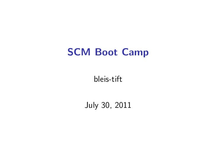 SCM Boot Camp