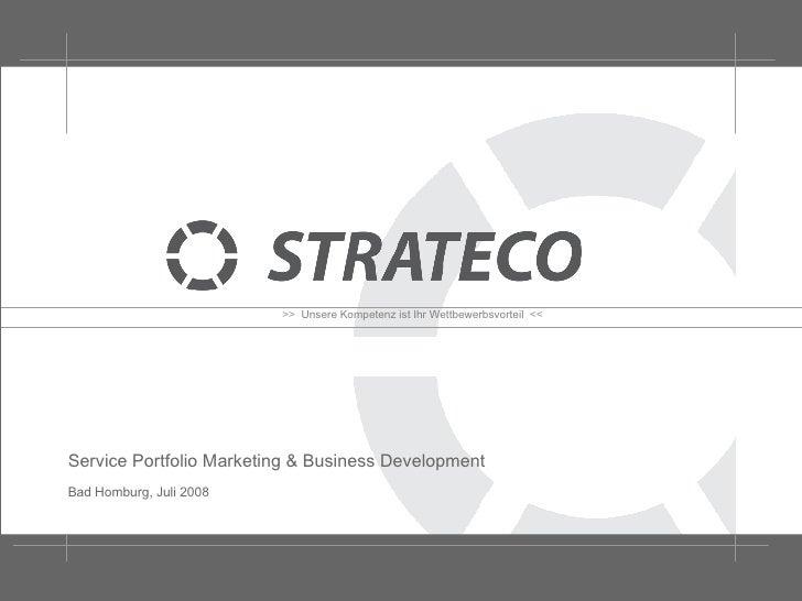 Service Portfolio Marketing & Business Development Bad Homburg, Juli 2008
