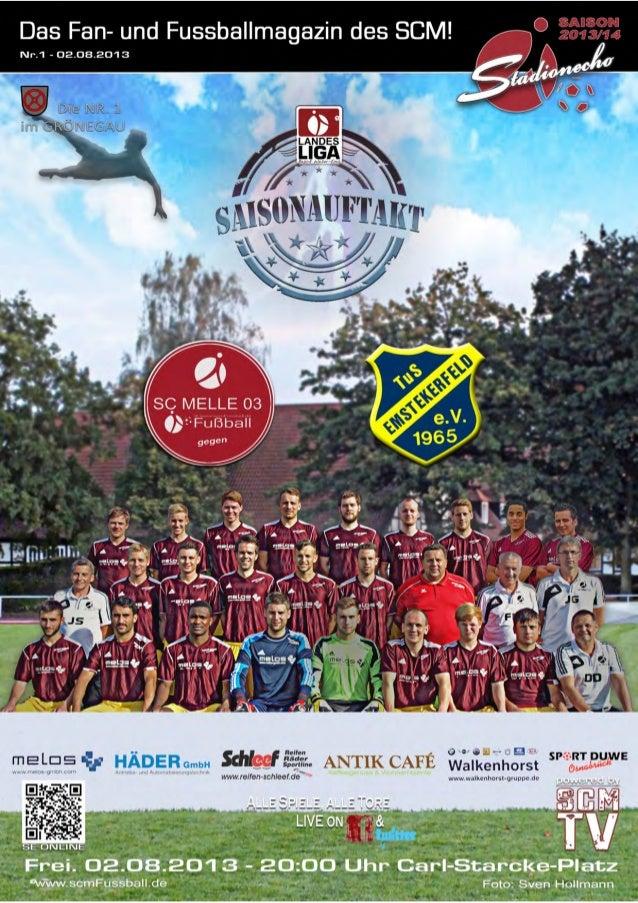 Ausgabe 1 –August 2013 StadionEcho online scmFussball.de 2