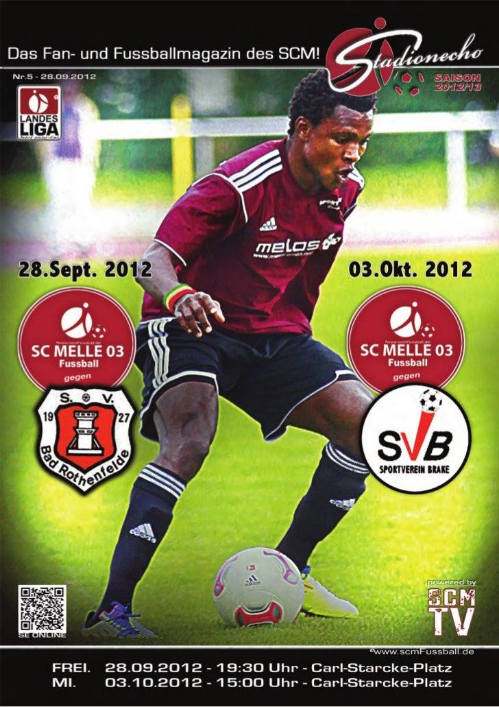 Stadionecho - Das Fussballmagazin des SC MELLE 03          Liebe Besucherinnen und Besucher, liebe Sponsoren!          Hal...
