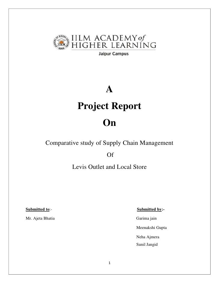 A                     Project Report                              On          Comparative study of Supply Chain Management...
