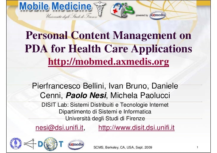Personal Content Management onPDA for Health Care Applications      http://mobmed.axmedis.org Pierfrancesco Bellini, Ivan ...