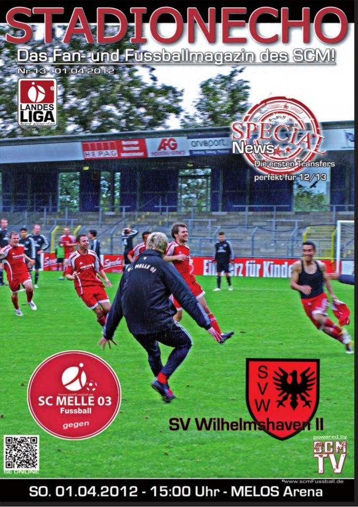 Stadionecho online, klick: www.scmfussball.de                       2
