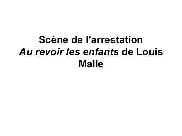 Scène de l'arrestation Au revoir les enfants de Louis Malle
