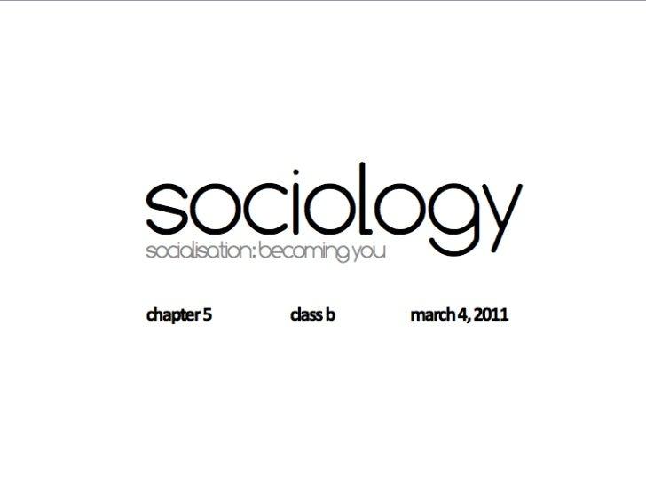 Sociology 101: Socialisation