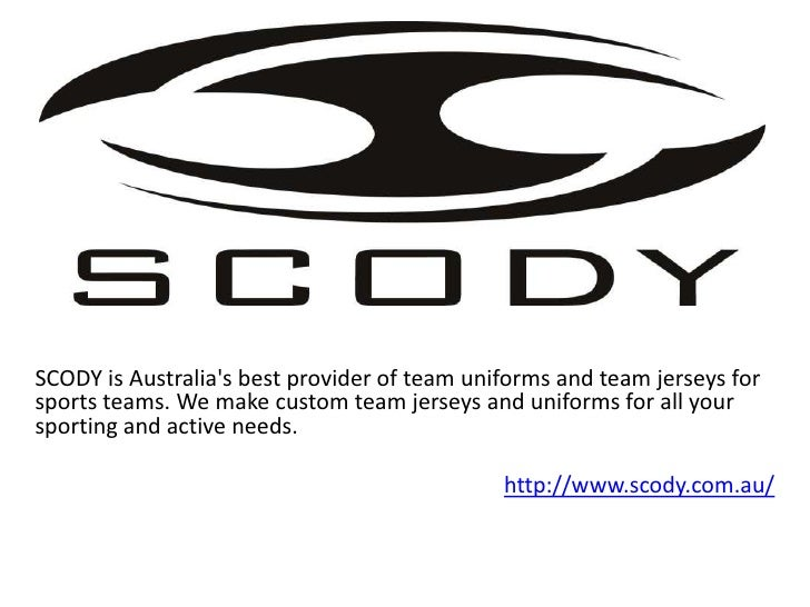 SCODY is Australias best provider of team uniforms and team jerseys forsports teams. We make custom team jerseys and unifo...