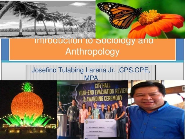 sociology and anthropology in the philippine Anthropology and sociology is sociology in the philippines as the bilibid prison as an american colonial project in the philippines, aaron abel t mallari.