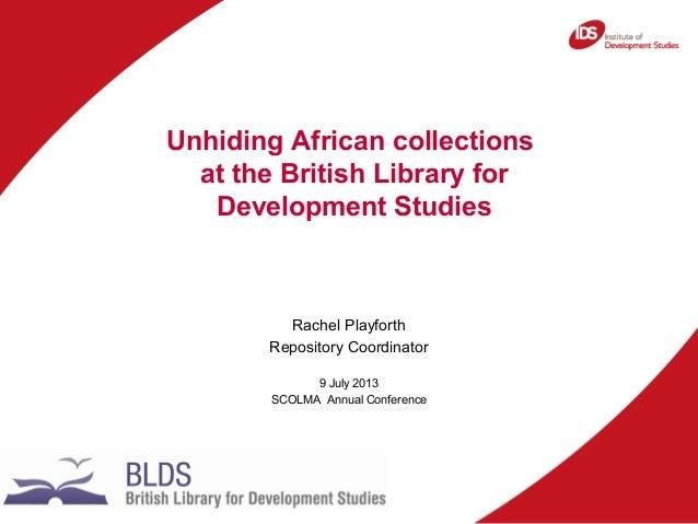 Unhiding African collections: SCOLMA presentation 2013