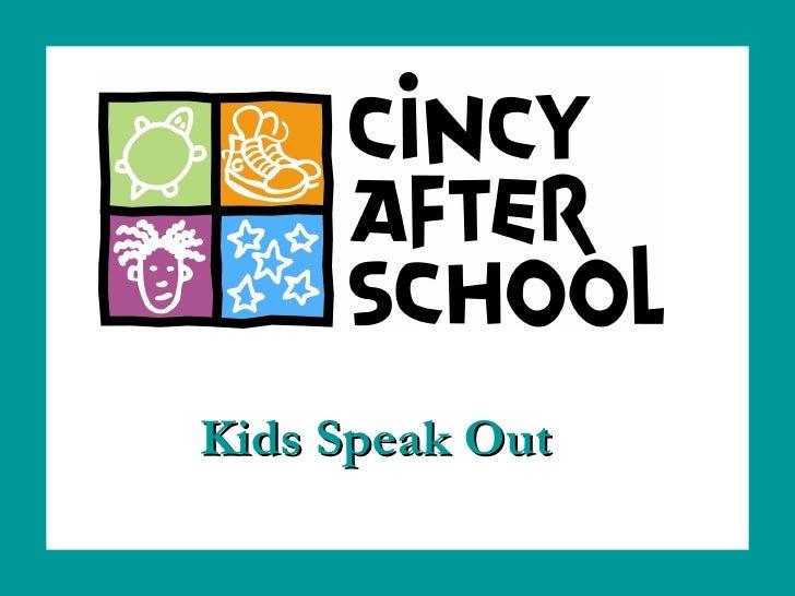 Kids Speak Out
