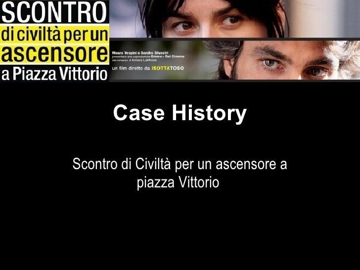 """Moviecamp Asolo - Case history: """"Scontro di civiltà per un ascensore a Piazza Vittorio"""""""