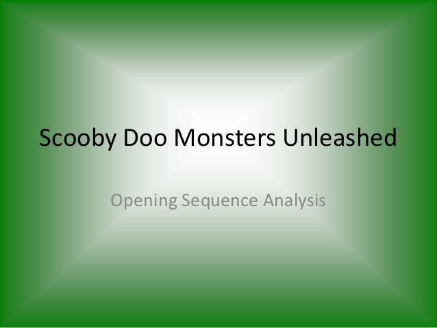 Scooby Doo Monsters Unleashed Opening Sequence Analysis