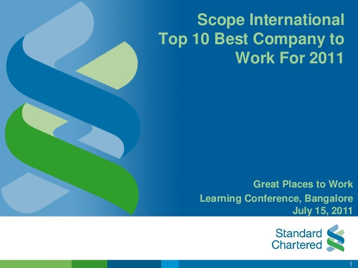Scope InternationalTop 10 Best Company to         Work For 2011               Great Places to Work     Learning Conference...
