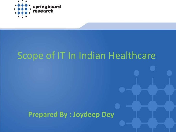 Scope Of It In Indian Healthcare