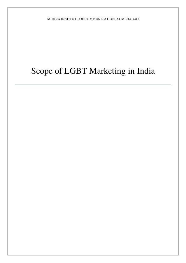MUDRA INSTITUTE OF COMMUNICATION, AHMEDABAD Scope of LGBT Marketing in India