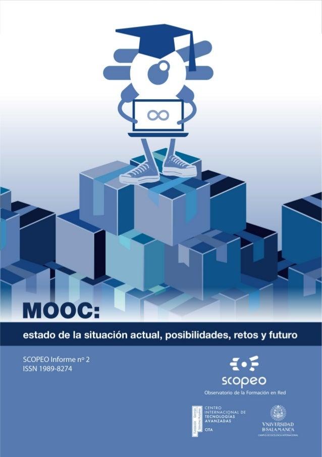 SCOPEO Informe No.2. MOOC: Estado de la situación actual, posibilidades, retos y futuro