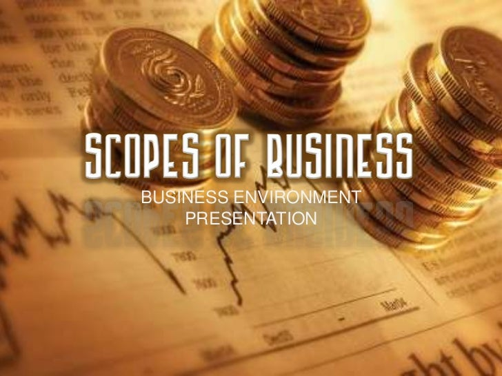 Scopes of businuess