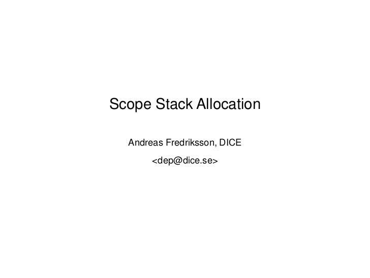 Scope Stack Allocation