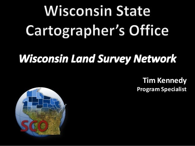 SCO Pilot Project Efforts to Integrate County PLSS Datasets - Timothy Kennedy